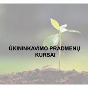 Kviečiame registruotis į ūkininkavimo pradmenų kursus