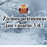 Žiemos priėmimas jau vasario 3d.!